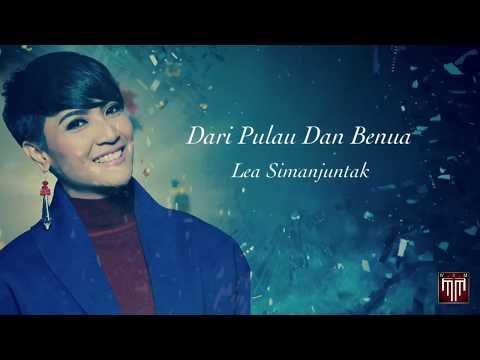 Lea Simanjuntak - Dari Pulau Dan Benua (Official Lyrics Video)