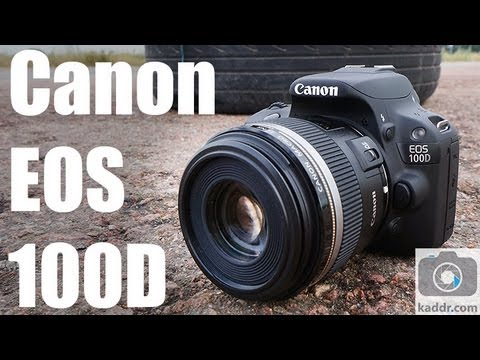 Canon EOS 100D - Обзор Самой Маленькой Зеркальной Фотокамеры на Kaddr.com