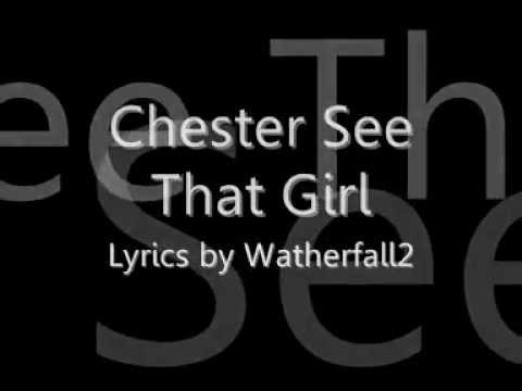 Chester See - That Girl LYRICS