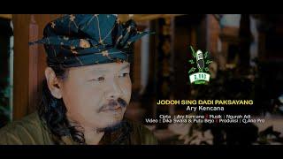 Download lagu Ary Kencana  - Jodoh Sing Dadi Paksayang {Q,Ano Pro Studio}
