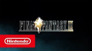 FINAL FANTASY IX - Launch Trailer (Nintendo Switch)