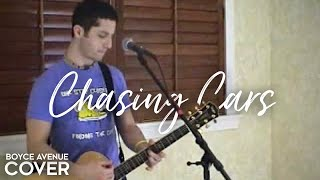 Snow Patrol - Chasing Cars (Boyce Avenue acoustic cover) on iTunes & Spotify