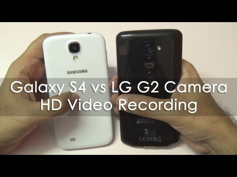 LG G2 vs Samsung Galaxy S4 Camera HD Video Recording
