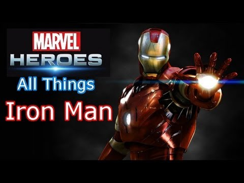 Marvel Heroes: All things Iron Man - All powers, Skills, Ultimate Power, Costumes, Armor and more!