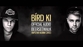 Beerseewalk - Bírd Ki