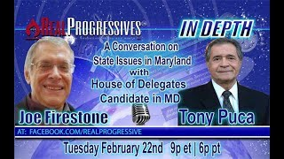 Joe Firestone  - In Depth with Tony Puca Candidate for the MD House of Delegates