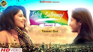 Ishq Satrangi | Official Teaser | Season 2 | Web Series | GoBindas Movies