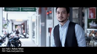 (OST TIADA ARAH JODOH KITA) Ippo Hafiz - Rahsia Tuhan (Lyric Video)