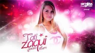 MC Tati Zaqui - Parara Tibum (PereraDJ) (Áudio Ofi