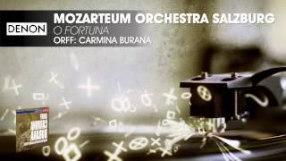Mozarteum Orchestra Salzburg O Fortuna