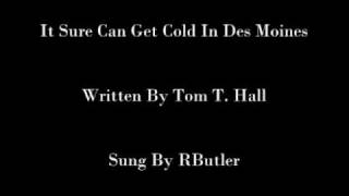 Watch Tom T. Hall It Sure Can Get Cold In Des Moines video
