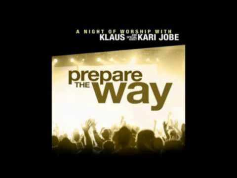 Klaus - Our God Reigns / Prepare the Way