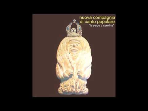 Nuova Compagnia Di Canto Popolare - La Serpe A Carulina