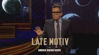 LATE MOTIV - Monólogo de Andreu Buenafuente. Amor, astros y extraterrestres | #LateMotiv194