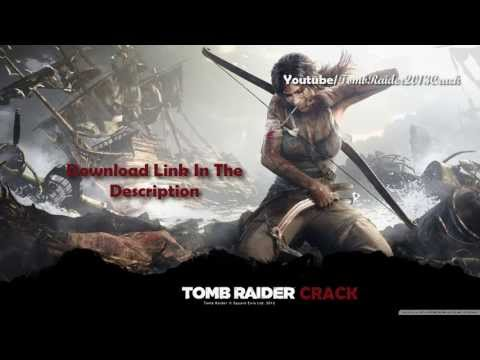 Tomb Raider 2013 - Crack - Working