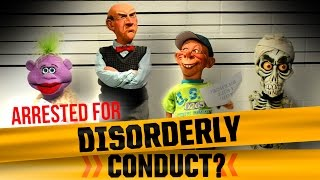 Arrested for Disorderly Conduct?  | JEFF DUNHAM