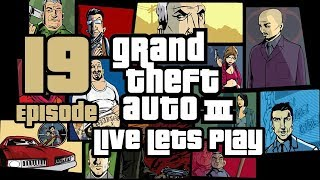 Grand Theft Auto III (PS4) | Live Let's Play | Episode 19