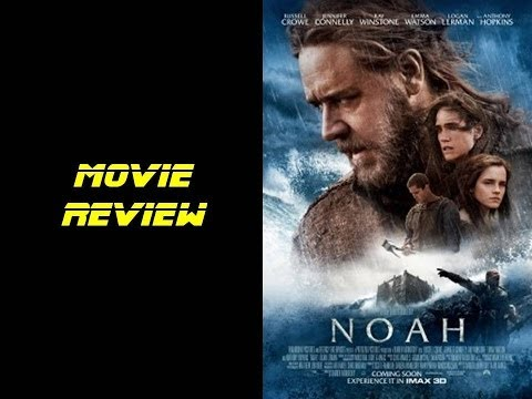 Noah Movie Review - Joe's Review