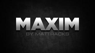 EZ Maxim Tracks