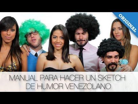 Hungry Like a Wolf: Manual para hacer un Sketch de humor Venezolano