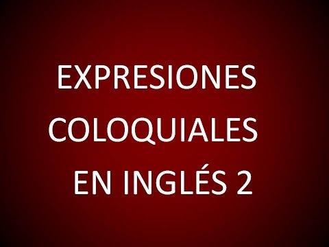 Inglés Americano - Expresiones Coloquiales 2 (Lección 154)