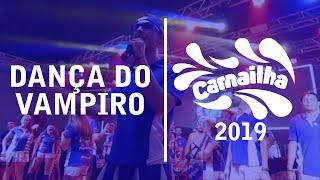 Carnailha 2019: Dança do Vampiro | Bateria Psicoteria