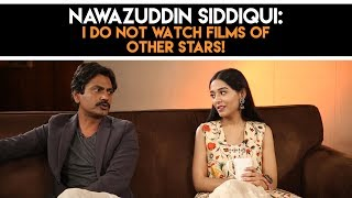 Nawazuddin- 'I do not watch films of other STARS!' #Thackeray