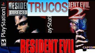 TRUCOS RESIDENT EVIL 1 Y 2      PS1
