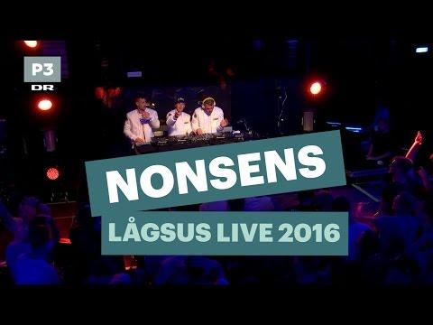 Nonsens   Lågsus Live 2016   DR P3