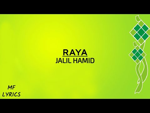 Jalil Hamid - Raya (lirik) video