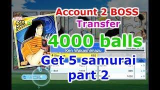 Captain Tsubasa: Dream Team - Acount 2 BOSS Tsubasa & Misugi - Transfer 4000 ball get 5 samurai