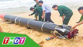 Phú Yên: Phát hiện vật thể lạ giống ngư lôi   THDT