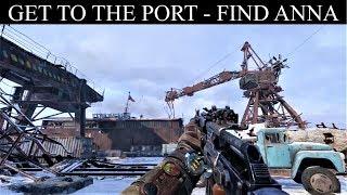 Metro Exodus: Get To The Port & Find Anna (Volga Level)