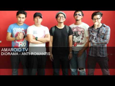 Diorama - Anti-romantis