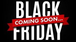 Black Friday Huge Discount