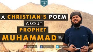 A Christian's Poem about Prophet Muhammad ﷺ – Gabriel Al Romaani