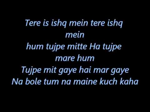 Tere Ishq Mein Lyrics - Na Bole Tum Na Maine Kuch Kaha video