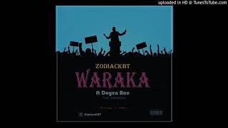 ZodiacKBT_WARAKA ft Doyen Rae (Official Audio)