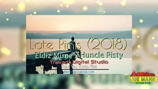 Eldiz Mune & Huncle Pisty - Late Pinis