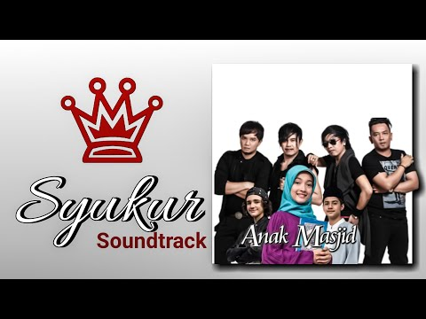 radja - syukur OST  anak masjid (official Lyrics Video)