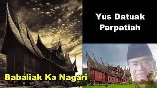 Babaliak ka Nagari ツ►  Balerong Group Yus Datuak Parpatiah