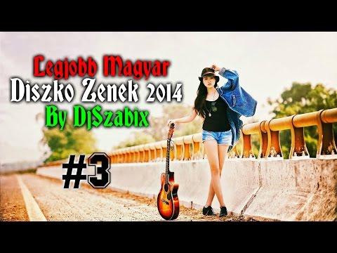 Legjobb Magyar Diszkó Zenék 2014 #3