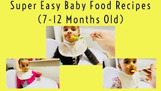 Breakfast,Lunch & Dinner Recipes for Babies 7 to 12 months~Indian baby food recipes~baby food ideas