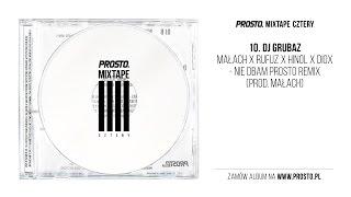 Małach & Rufuz x Hinol x Diox - Nie dbam Prosto Remix (audio)