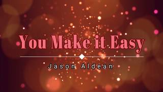 Download Lagu Jason Aldean - You Make it Easy (Lyric Video) [HD] [HQ] Gratis STAFABAND