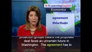 Anh ngữ đặc biệt: Trans Pacific Trade Deal