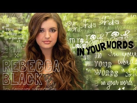In Your Words - Rebecca Black - Official Music Video