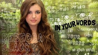 Клип Rebecca Black - In Your Words