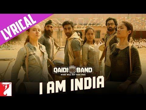 Lyrical: I am India Song with Lyrics | Qaidi Band | Aadar Jain | Anya Singh | Habib Faisal