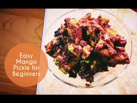 Easy Mango Pickle for Beginners